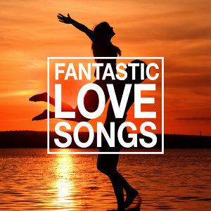 Fantastic Love Songs