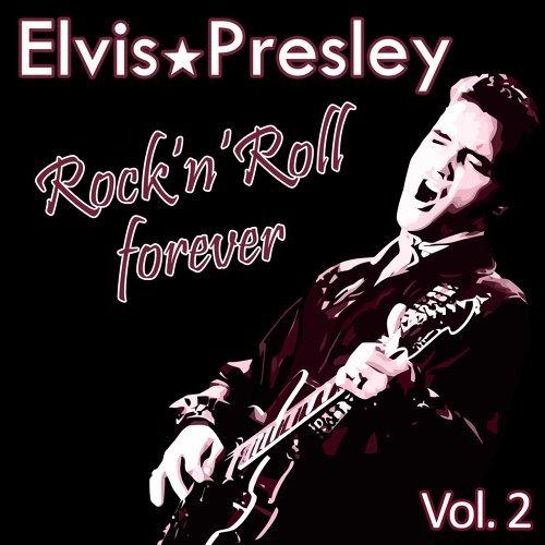 Rock 'n' Roll Forever, Vol. 2