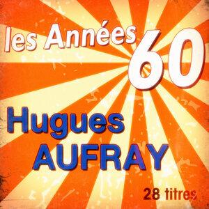 Les années 60: Hugues Aufray