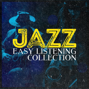 Jazz: Easy Listening Collection