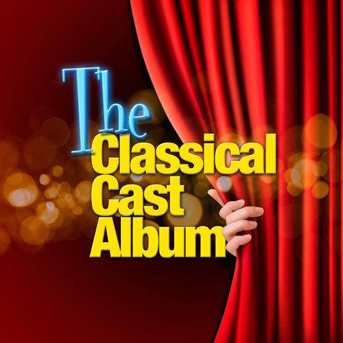 The Classic Cast Album