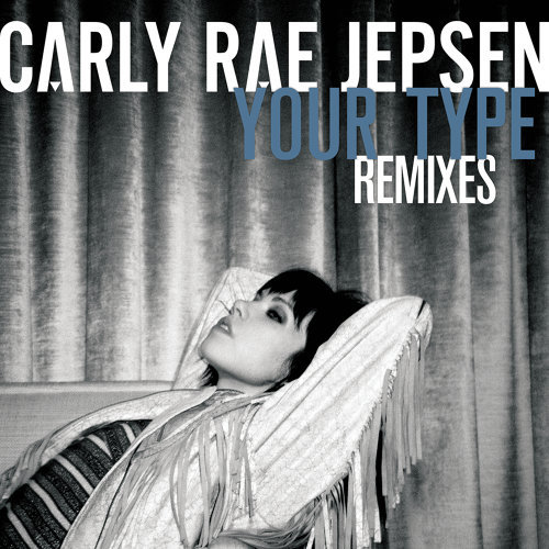 Your Type - Remixes