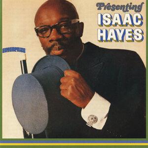 Presenting Isaac Hayes