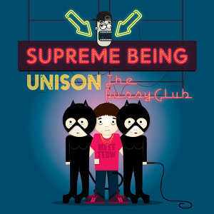 Unison / The Pussy Club