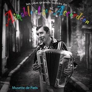 Les plus grands succès d'Aimable et son accordéon - Musette de Paris