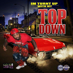 I'm Turnt up with My Top Down