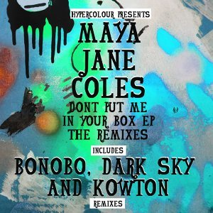 Don't Put Me In Your Box (The Remixes)