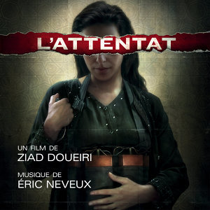 L'Attentat (Bande originale du film)