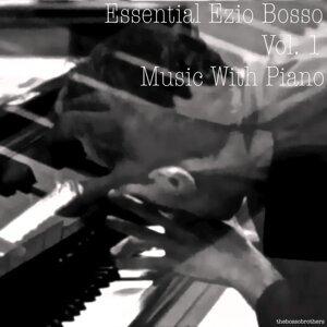 Ezio Bosso Essential - Music With Piano - Vol. 1