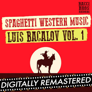 Spaghetti Western Music : Luis Bacalov - Vol. 1