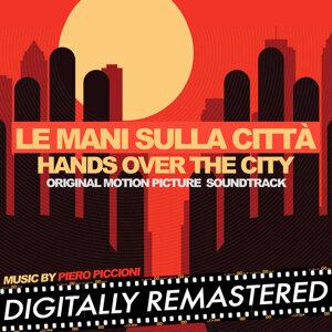 Le Mani sulla Città - Hands over the City (Original Motion Picture Soundtrack) - Digitally Remastered