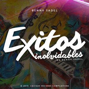 Exitos Inolvidables de Benny Sadel