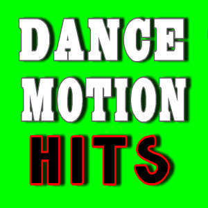 Dance Motion Hits, Vol. 1 (Special Edition)