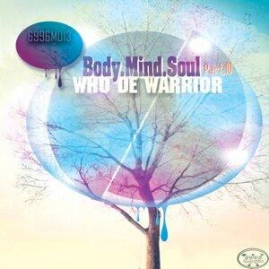 Body.Mind.Soul, Pt. IV