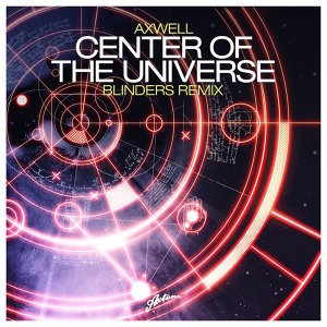 Center Of The Universe (Blinders Remix)