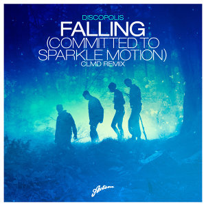 Falling (Committed To Sparkle Motion) (CLMD Remix)