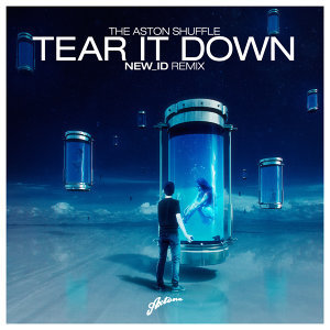 Tear It Down (NEW_ID Remix)