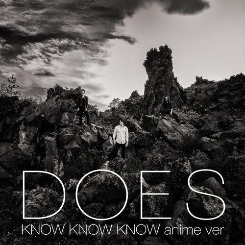 KNOW KNOW KNOW [anime ver.]