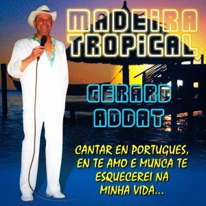 Madeira Tropical
