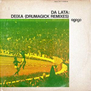 Deixa (Drumagick Remixes)
