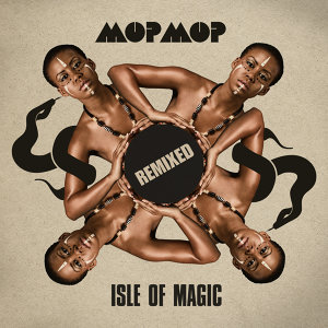 Isle Of Magic - Remixed