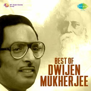 Best of Dwijen Mukherjee