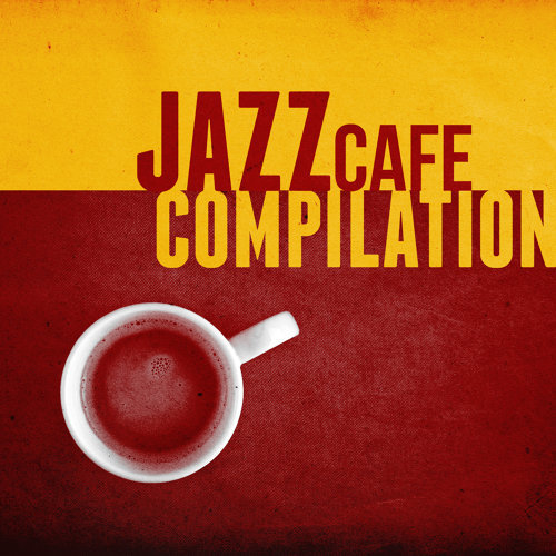 Jazz Cafe Compilation