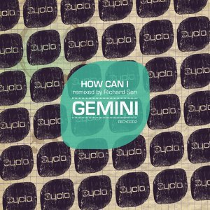 How Can I (Remixed by Richard Sen)