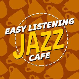 Easy Listening: Jazz Cafe