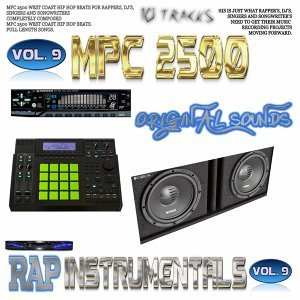 Mpc 2500 Rap Instrumentals, Vol. 9