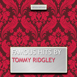 Famous Hits By Tommy Ridgley