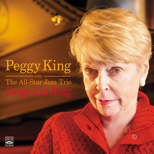 Songs a La King. Peggy King and the All-Star Jazz Trio