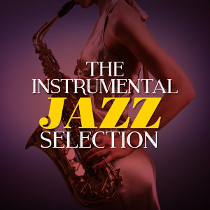 The Instrumental Jazz Selection