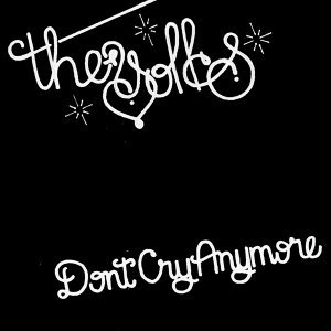 Don't Cry Anymore - Single