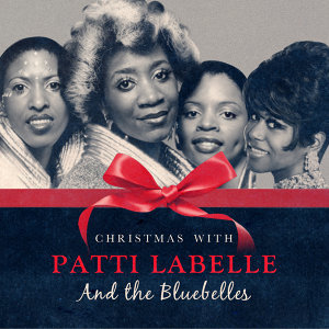 Christmas with Patti Labelle & The Bluebelles