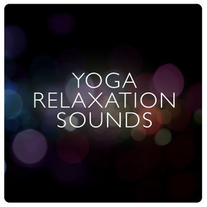 Yoga Relaxation Sounds