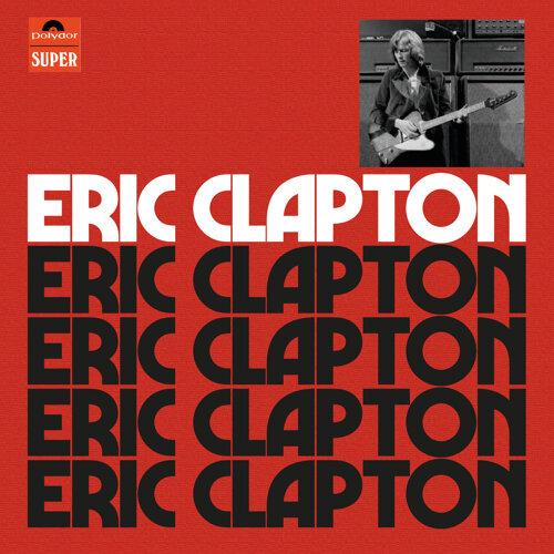 Eric Clapton - Anniversary Deluxe Edition