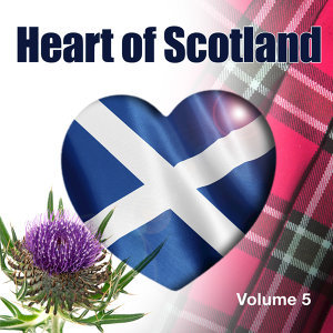 Heart of Scotland, Vol. 5 (feat. David Methven)