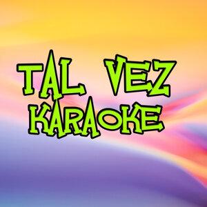 Tal Vez (Karaoke)