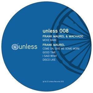 Unless 008