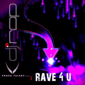 Rave 4U