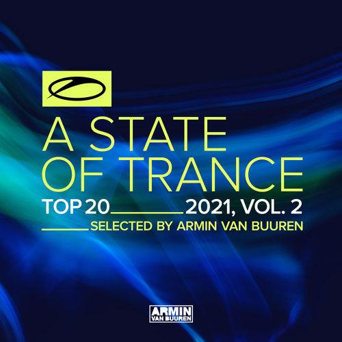 A State Of Trance Top 20 - 2021, Vol. 2 - Selected by Armin van Buuren