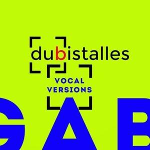 Dubistalles - Vocal Versions