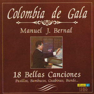 Colombia de Gala - 18 Bellas Canciones