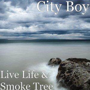 Live Life & Smoke Tree