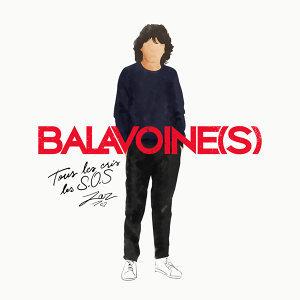 Tous les cris les S.O.S - Balavoine(s)