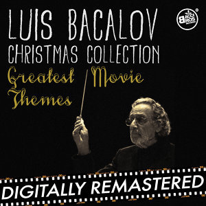 Luis Bacalov Christmas Collection - Greatest Movie Themes