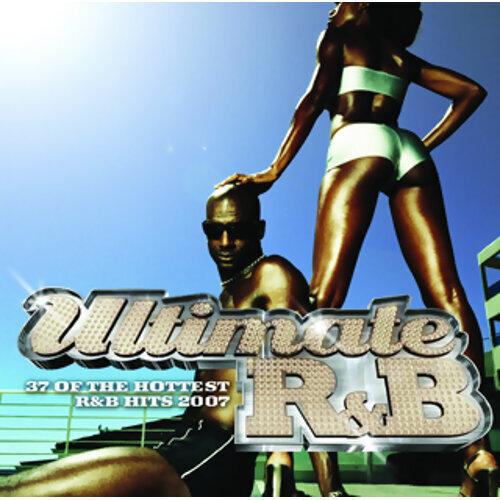 Ultimate R&B 2007 - International Version