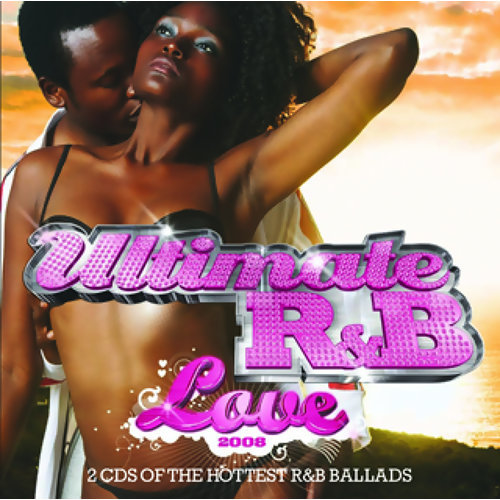 Ultimate R&B Love 2008 - International Version