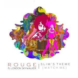Slim's Theme (Watch Me) [feat. London Skywalker]